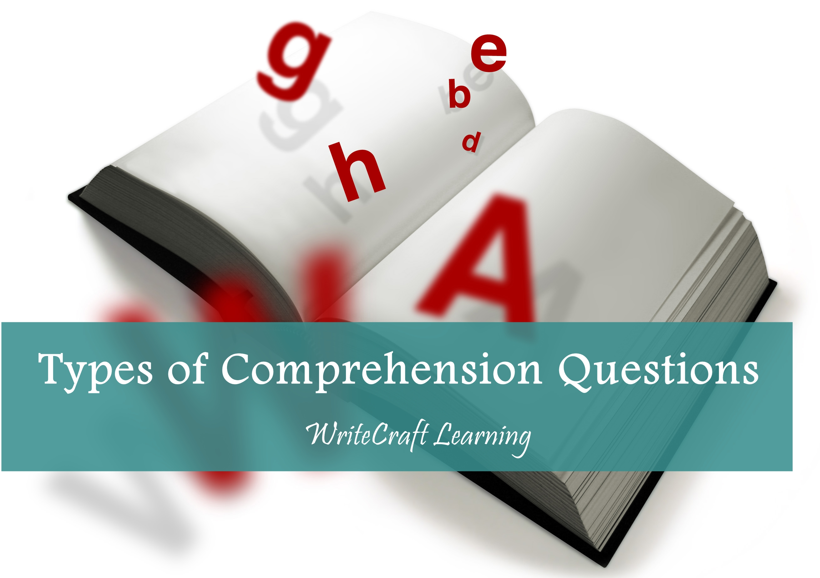 Types Of Comprehension Questions Writecraft
