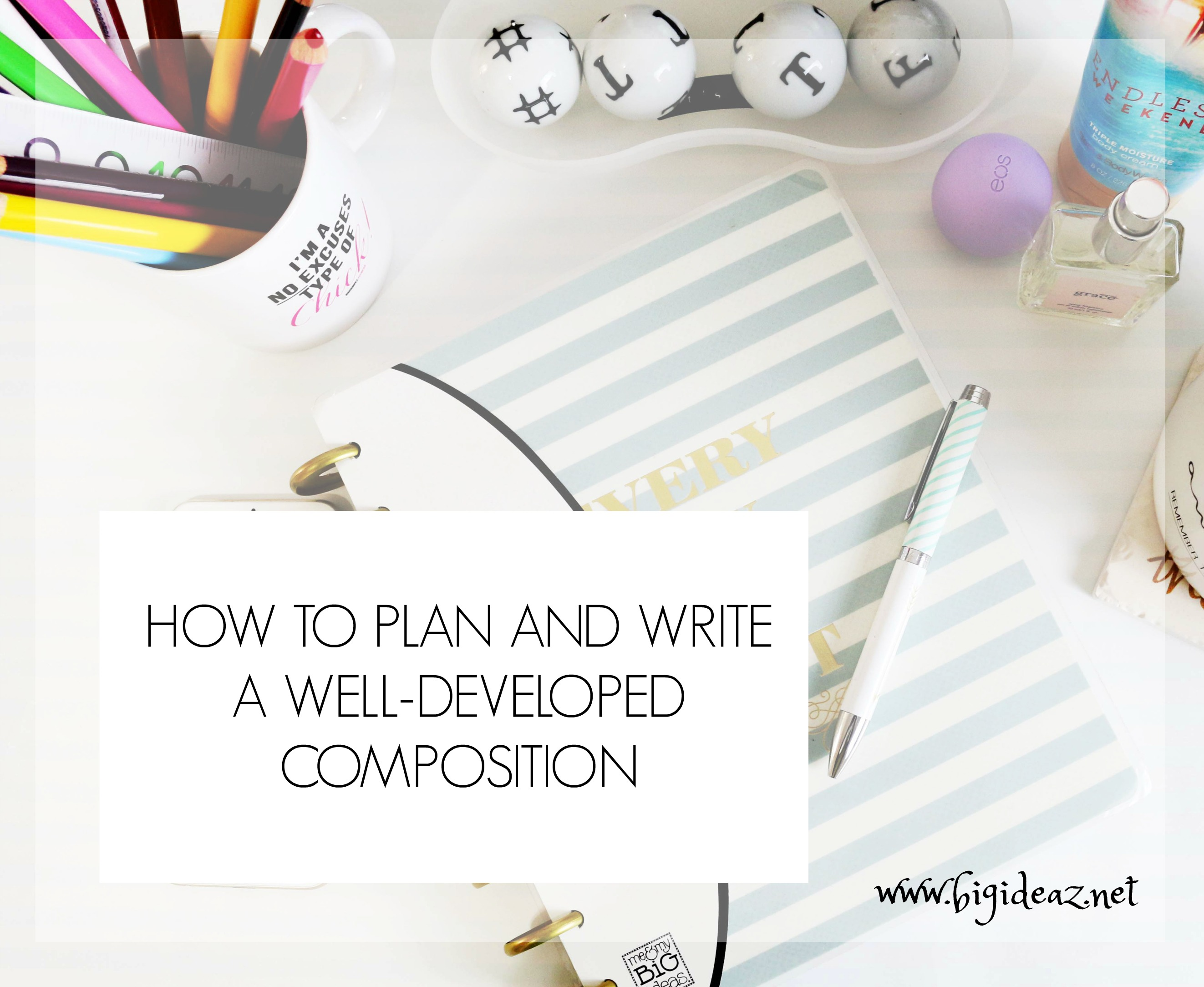 How to write a good composition