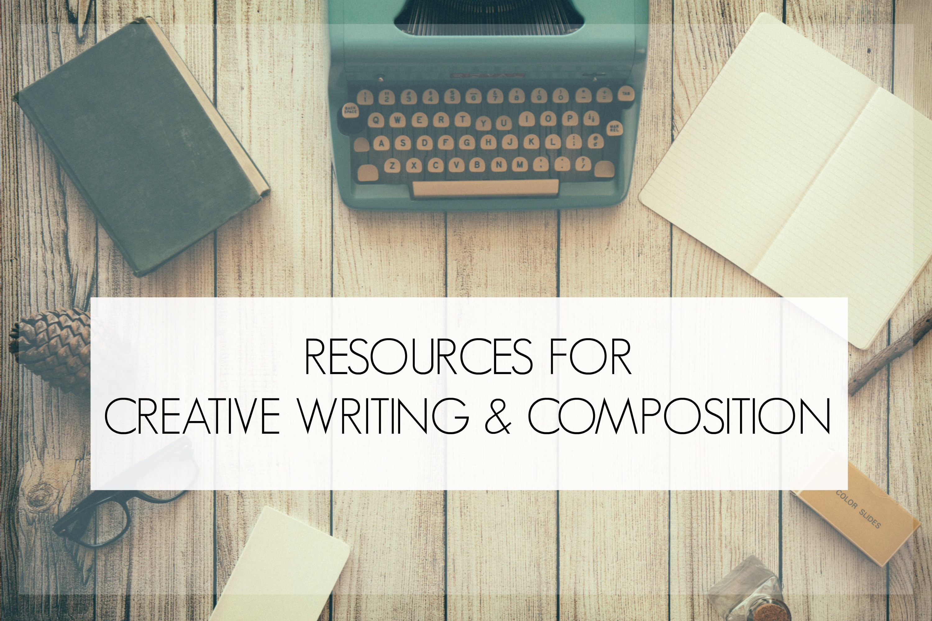 Creative writing and Composition Resources